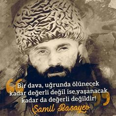 Dava adamı!  #dava #adam #şamilbasayev #savaş #dünya #islam #müslüman #çeçen #türkiye #istanbul #ilmisuffa Muhammed Sav, Einstein, Islam, Religion, Sayings, Words, People, Bandana, Charts