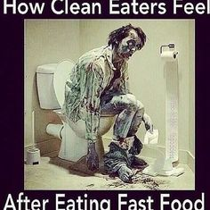 It's true...eat clean for a couple of months and then try eating the ole crap you used to for a meal...No, on second thought don't...