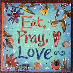 Garden Stone - Eat, Pray, Love