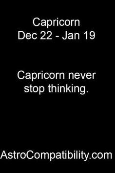 Capricorn never stop....