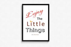 """Vanilla Vision: Free printable quote """"enjoy the little things"""""""