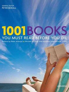 A newly revised and updated guide to the worlds best literatureall at your fingertips. For discerning bibliophiles and readers who enjoy unforgettable classic literature, 1001 Books You Must Read Befo