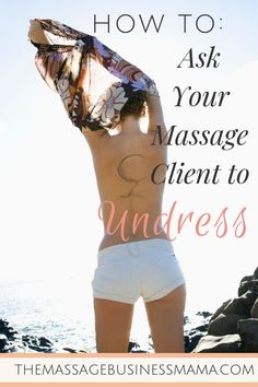 Asking a massage client to undress is a regular part of your job as a massage therapist. This request might be challenging for clients. Massage Quotes, Massage Tips, Face Massage, Good Massage, Massage Techniques, Spa Massage, Massage Therapy, Massage Room, Massage Images