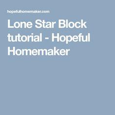Lone Star Block tutorial - Hopeful Homemaker Star Quilt Blocks, Star Quilts, Rag Quilt, Easy Quilts, Quilt Block Patterns, Star Patterns, Sewing Patterns, Quilting Tips, Quilting Tutorials