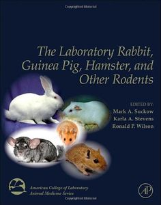 Download free The Laboratory Rabbit Guinea Pig Hamster and Other Rodents (American College of Laboratory Animal Medicine) pdf