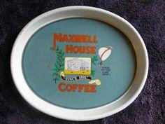 Maxwell House Coffee ''Good to The Last Drop'' 15'' Oval Tin Tray   eBay