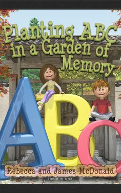 The ABC poems for kids book Planting ABC in a Garden of Memory. Alliteration, Planting, Kindergarten, Poems, Preschool, Memories, Learning, Book, Garden