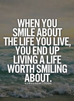 When you smile about the life you live, you end up living a life worth smiling about.  #worldprimecommunications