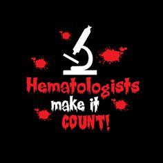 Hematologist Make It Count