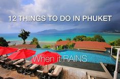 12 Things to Do in Phuket When it RAINS! (Updated!) :https://www.phuket101.net/things-to-do-in-phuket-when-it-rains/