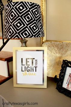 "Free printable-- ""Let Your Light Shine"""
