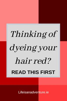Dyeing hair red. Red hair. Redhead.