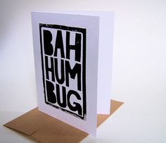 CARD - Bah humbug BLACK LINOCUT CARD by The Big Harumph, via Flickr