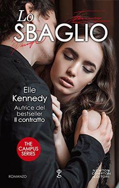 Sedotte Dai Libri: Lo sbaglio di Elle Kennedy (the campus series  vol...