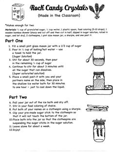 Rock Candy Crystals in the classroom (pg.1 of 2). 8th grade - middle school - categories of crystals - physical science. I used a large metal pot with a spigot like they do for hot cocoa to boil the water in the classroom. - Most items can be purchase at the dollar store.