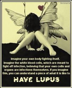 Imagine you body fighting itself.  Pinned from MyLupusTeam.com, the social network for those with #lupus.