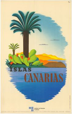 Canarias, España. Tourism Poster, Poster Ads, Poster Prints, Advertising Poster, Vintage Travel Posters, Vintage Postcards, Photo Vintage, Travel And Tourism, Nightlife Travel