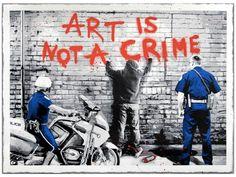 """""""L'art n'est pas un crime"""" © Mr Brainwash"""