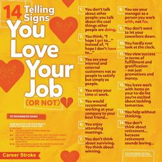 14 Telling #Signs to analyze You #LoveYourJob (Or Not) - By Dharmesh Shah.  Do a self-analysis and tell us what's your #score in the comments! — @Career Stroke www.careerstroke.net