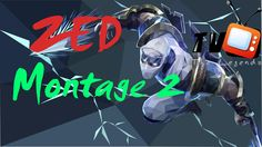 Zed Montage #2 | Best Zed plays 2016 | League Of Legends [The Legend TV]