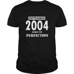 09 September 2004 September 09  Born Birthday Aged to Perfection T Shirt Hoodie Shirt VNeck Shirt Sweat Shirt Youth Tee for womens and Men #September