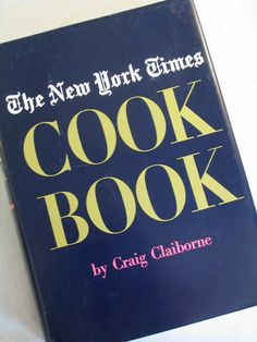 The New York Times Cookbook By Craig Claiborne