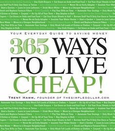 365 Ways to Live Cheap : Your Everyday Guide to Saving Money by Trent Hamm...