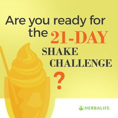 Who wants in on the 21-day Shake Challenge?! Contact me for more ...