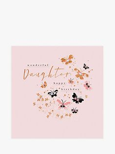 Choose from a great range of Daughter Greetings Cards. Including Daughter Birthday Cards, Wedding Cards, and . Daughter Birthday Cards, Party Shop, Birthday Images, John Lewis, Wedding Cards, Stationary, Mothers, Greeting Cards, Gift Wrapping