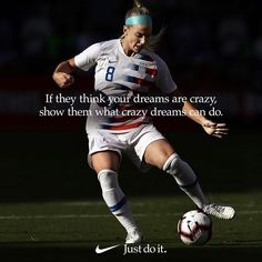 Julie Ertz USWNT, Nike The idea of sport is a procedure that emerges with Football Quotes, Basketball Quotes, Soccer Player Quotes, Soccer Problems, Girl Problems, Inspirational Soccer Quotes, Play Soccer, Soccer Girls, Soccer Sports