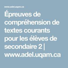 Épreuves de compréhension de textes courants pour les élèves de secondaire 2 | www.adel.uqam.ca