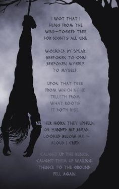 From the Havamal. Odin sacrificed himself in order to obtain the runes and their wisdom. --------------------------------------------------------------------------------------------------------------------------------------------------------------------------------------------------(Viking Blog (copy/paste) elDrakkar.blogspot.com) by marion