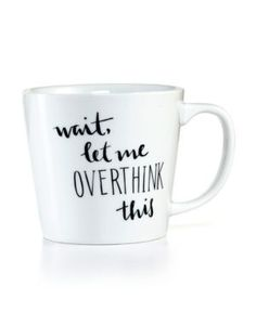 The Cellar Wait, Let Me Overthink This Mug, Created for Macy's