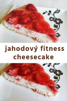 McDonald style jahodový fitness cheesecake - tipy a triky Ricotta, Cheesecake, Meat, Chicken, Fitness, Food, Style, Swag, Cheesecakes