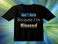 Repin to show your friends. Share the gift of a being blessed with this inspiring christian t-shirt. Click VISIT to view more, add us on Pinterest and get inspired to walk on water at DivineInspirationsGalore.