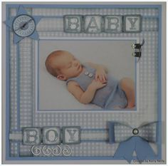 Kerry's Kaszazz Korner : September 2015 Baby Girl Scrapbook, Baby Scrapbook Pages, Scrapbook Page Layouts, Scrapbooking Ideas, Baby Boy Cards, Card Making Inspiration, Sympathy Cards, Deck Of Cards, Baby Pictures