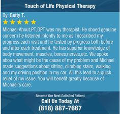 Michael Ahout,PT,DPT was my therapist. He shoed genuine concern he listened intently to me...