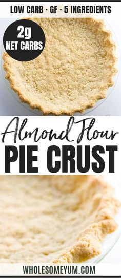 Low Carb Paleo Almond Flour Pie Crust Recipe - 5 Ingredients - This low carb paleo almond flour pie crust recipe is so easy to make. Just 5 minutes prep and 5 ingredients! Gluten-free sugar-free and keto. Low Carb Pie Crust, Vegan Pie Crust, Pie Crust Recipes, Almond Flour Pie Crust, Almond Flour Recipes, Baking With Almond Flour, Cream Cheeses, Key Lime, Low Carb Desserts
