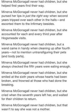 Minerva McGonagall never had children, but that wasn't to say she was not a mother.
