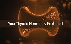 Your Thyroid Hormones. What is T4, T3, T2 and T1? What role do they all play in supporting your thyroid and hormone levels? READ more here