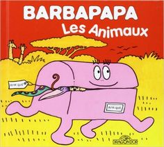 4 euros   Amazon.fr - Barbapapa - Les Animaux - Annette TISON, Talus TAYLOR - Livres