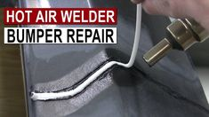 Bumper Repair with Hot Air Plastic Welder Car Rust Repair, Auto Body Repair, Bumper Repair, Welding Rods, Welding Projects, Welded Metal Projects, Engine Repair, Diy Car, Mechanical Engineering