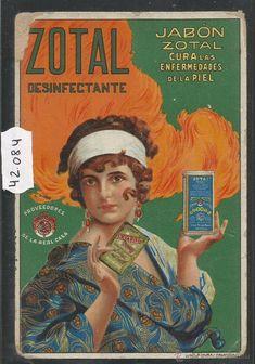 ZOTAL - DESINFECTANTE JABON - POSTAL PUBLICITARIA - Años 20. Poster Ads, Advertising Poster, Old Posters, Sailor Jerry, Old Ads, Vintage Advertisements, Vintage Images, Printable Art, Pop Art