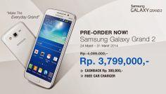 Smartphone Samsung, Samsung Galaxy Grand 2 Indonesia, Samsung Galaxy Grand 2 pre-order, Samsung Galaxy Grand 2 beli, Samsung Galaxy Grand 2 ...