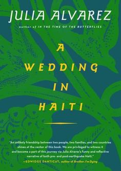 A Wedding in Haiti (by Julia Alvarez)