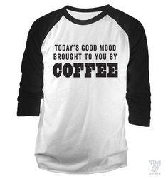 Todays Good Mood Baseball Shirt – Thug Life Shirts