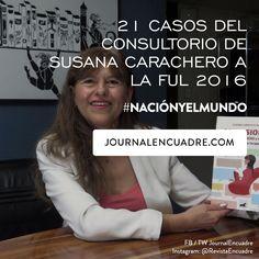 Revista Encuadre » 21 Casos del consultorio de Susana Carachero a la FUL 2016