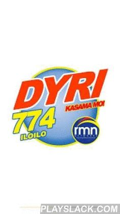 RMN Iloilo 774  Android App - playslack.com ,  This is the official Android App of RMN Iloilo 774Khz.RMN Iloilo DYRI 774 kHz is an AM station owned and operated by Radio Mindanao Network in the Philippines. DYRI-AM studio is located at Saint Anne Bldg, Luna Street, La Paz, Iloilo City. The main format of the station is , news, public affairs,music and public service.Top anchorpersons include Novie Guazo, Rhod Tecson, Ronel Sorbito and Emerson Labrillaso. They are supported by news and…