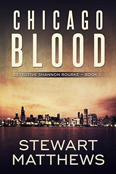 Free eBook  Chicago Blood: Detective Shannon Rourke Book 1