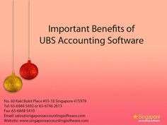 Singapore Accounting Software: IMPORTANT BENEFITS   OF UBS ACCOUNTING SOFTWARE
